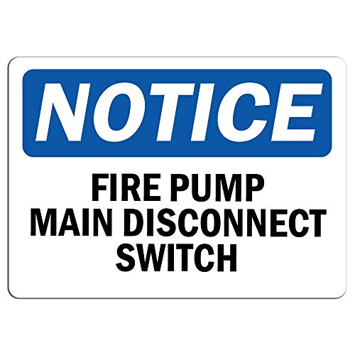 Notice - Fire Pump Main Disconnect Switch Sign | Label Decal Sticker Retail Store Sign Sticks to Any Surface 8