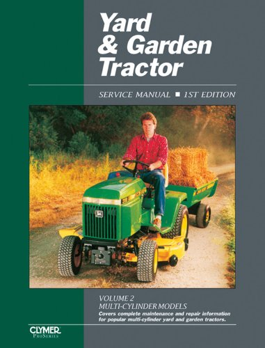 Yard & Garden Tractor Service Manual: Multi-Cylinder Models