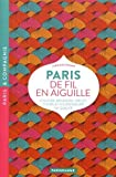 img - for Paris de fil en aiguille guide (French Edition) book / textbook / text book