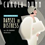 Damsel in Distress: A Daisy Dalrymple Mystery, Book 5 | Carola Dunn