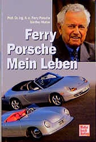 Ferry Porsche: Mein Leben