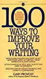 img - for Provost Gary : 100 Ways to Improve Your Writing (Mentor Series) Reissue Edition by Provost, Gary published by Penguin Books Australia (1987) book / textbook / text book