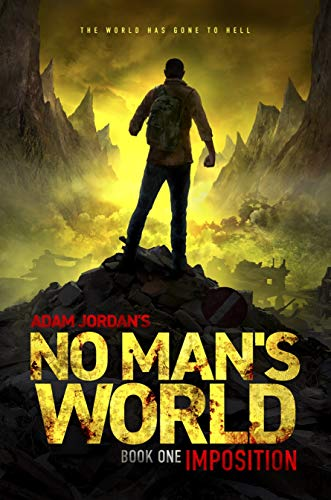 No Man's World: Book I - Imposition by [Jordan, Adam]