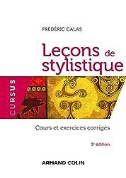 Leçons de stylistique - 3e édition: Cours et exercices corrigés