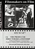 Reel Women Archive Film Series: The Producer/Director Relationship