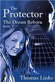 The Protector, Thomas Links, 0595200486