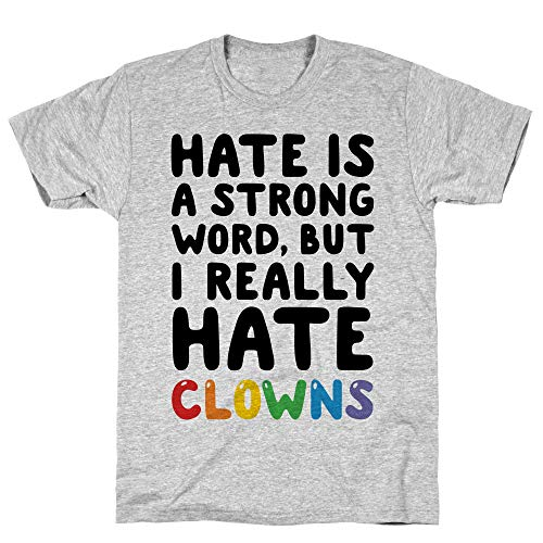 LookHUMAN I Hate Clowns Small Athletic Gray Men's Cotton Tee ()