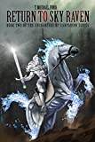 Return to Sky Raven: Book Two of the Enchanters of Xarparion