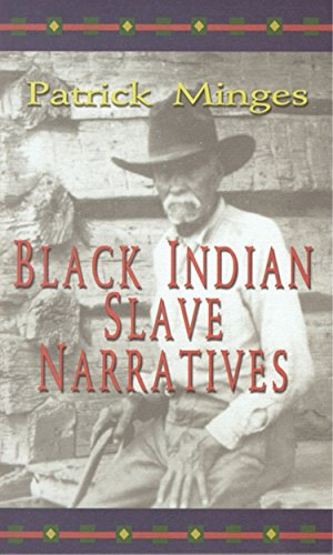 Black Indian Slave Narratives (Real Voices, Real History)