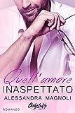 Quell'Amore Inaspettato (OnlyLoVe Series Vol. 1) (Italian Edition)