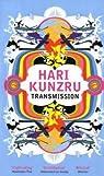 Transmission par Kunzru