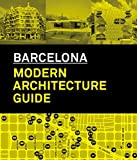 Barcelona. Modern Architecture Guide: 1860-2008
