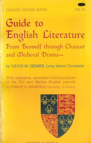 Guide to English Literature from Beowulf Through Chaucer and Medieval Drama (College Outline)