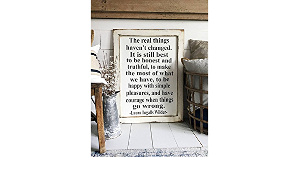2/'X4/' The Real Things Haven/'t Changed Framed Wood Sign