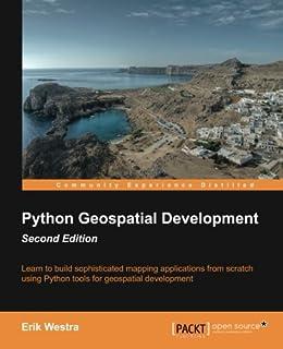 Python Geospatial Development: Amazon co uk: Erik Westra