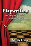 Playwriting, Shelly Frome, 0786477474