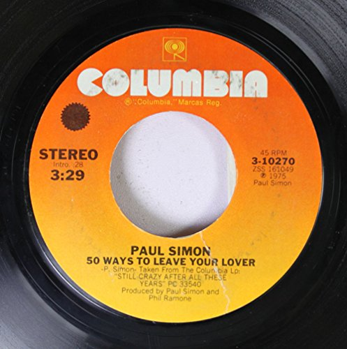45vinylrecord 50 Ways To Leave Your Lover/Some Folks Lives Roll Easy (7