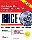 RHCE Red Hat Certified Engineer Linux Study Guide (Exam RH302) (Certification Press)
