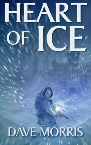 (Heart of Ice (Critical IF gamebooks))