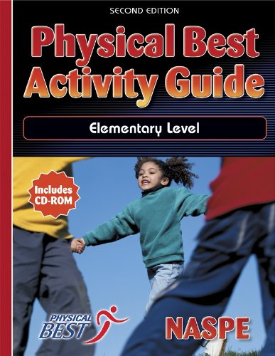 Physical Best Activity Guide:Elementary Level - 2nd Edition (Best Medical Schools For Sports Medicine)
