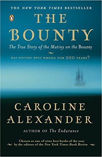 The Bounty: The True Story of the Mutiny on the Bounty (Mutiny Ship Bounty)
