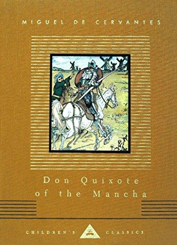 Don Quixote of the Mancha (Everyman's Library Children's Classics Series)