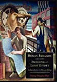 Human Behavior and the Principle of Least Effort: An Introduction to Human Ecology by George Kingsley Zipf (2012-06-06)
