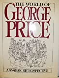 The World of George Price: A 55-Year Retrospective