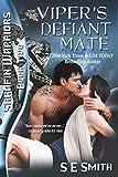 Viper's Defiant Mate: Sarafin Warriors