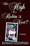 img - for How High Is a Robin's Nest? book / textbook / text book