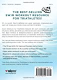 Swim Workouts for Triathletes: Practical Workouts to Build Speed, Strength, and Endurance (Workouts in a Binder)