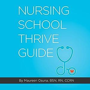 Nursing School Thrive Guide Audiobook