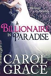 A Billionaire in Paradise (The Billionaire Series Book 3)