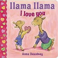 By Anna Dewdney Llama Llama I Love You (Brdbk) [Board book]