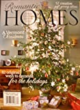 img - for Romantic Homes December 2006: Vermont Christmas book / textbook / text book