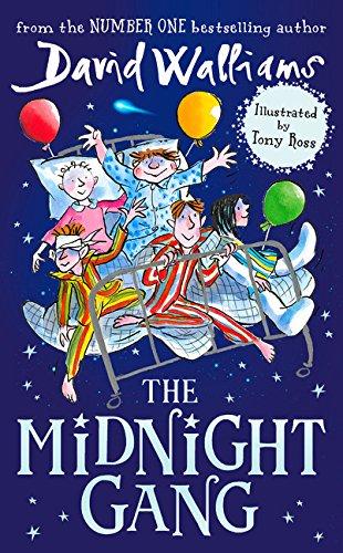 The Midnight Gang: Amazon.co.uk: Walliams, David, Ross, Tony: Books