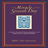 The Miracle of the Seventh Day, Adin Steinsaltz, 0787965456