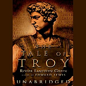 The Tale of Troy  Audiobook