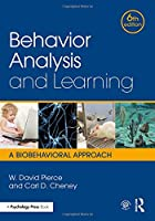 Behavior Analysis and Learning: A Biobehavioral Approach, 6th Edition Front Cover