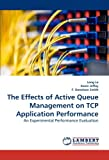 The Effects of Active Queue Management on Tcp Application Performance, Long Le and Kevin Jeffay, 3838317998