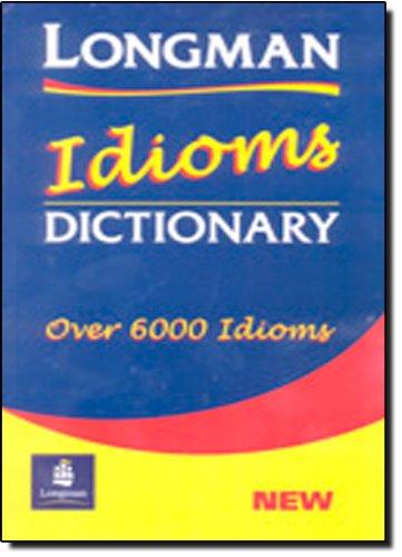 Longman Idioms Dictionary Paper