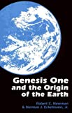 Genesis One and the Origin of the Earth, Robert C. Newman and Herman J. Eckelmann, 0801067359