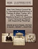 New York District Council No. 9, International Brotherhood of Painters and Allied Trades, Afl-Cio V. National Labor Relations Board U. S. Supreme Court T, Irwin M. Echtman and Peter G. NASH, 1270507877