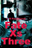 Fate Xs Three, Raena Darragh, 0595257968