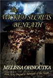 The Wicked Secrets Beneath