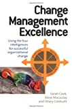 img - for Change Management Excellence: Using the Four Intelligences for Successful Organizational Change book / textbook / text book