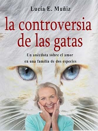 La controversia de las gatas (Cuentos de una noche nº 1