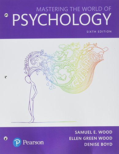 Mastering the World of Psychology: A Scientist-Practitioner Approach -- Books a la Carte (6th Edition)