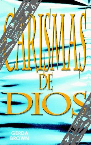 Los Carismas De Dios