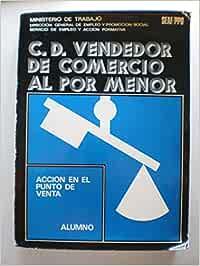 C. D. VENDEDOR DE COMERCIO AL POR MENOR